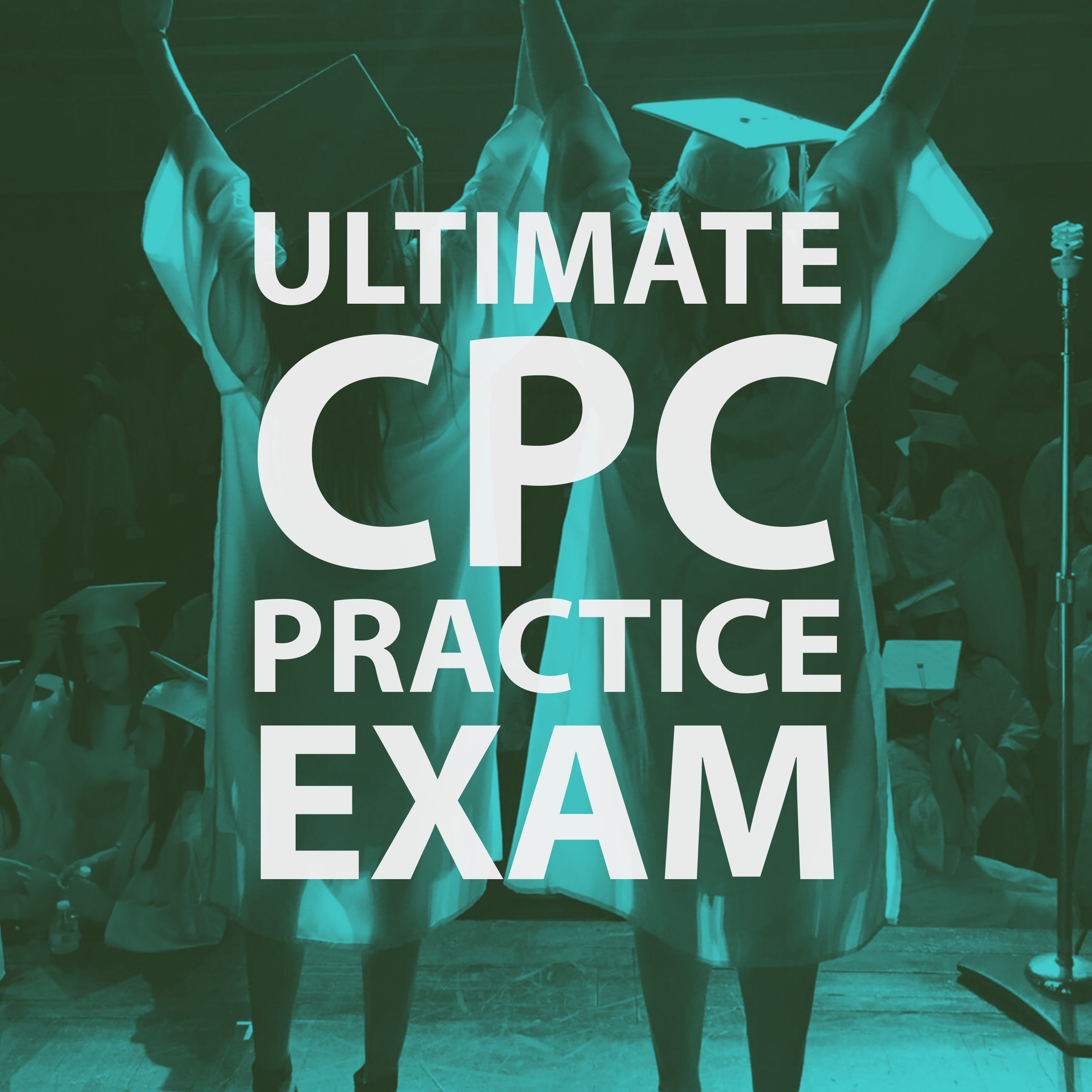 The Ultimate CPC Practice Exam